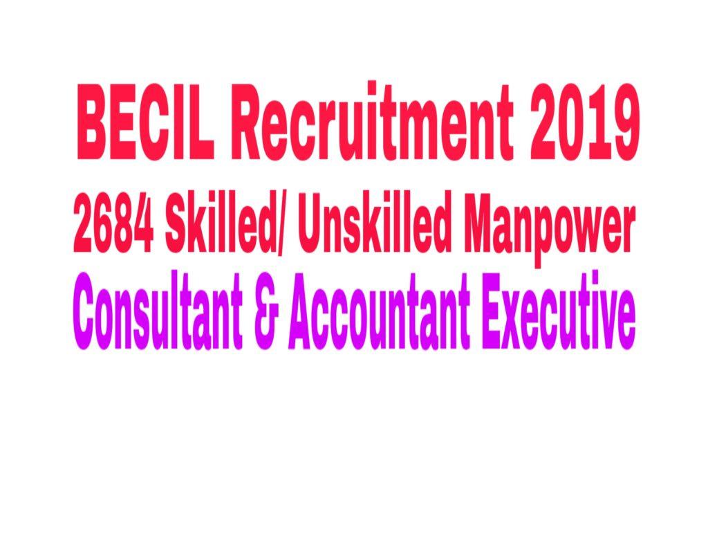 BECIL Recruitment 2019 :  2684 Posts Vacancy apply