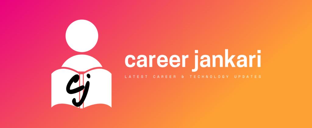 About Career jankari