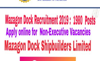 Mazagon Dock Recruitment 2019 : 1980 Posts