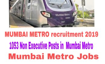 MUMBAI METRO recruitment 2019 : 1053 Posts