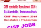 CISF Recruitment 2019 : 914 Constable / Tradesmen Posts