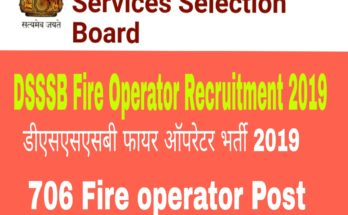 DSSSB Fire Operator Recruitment 2019