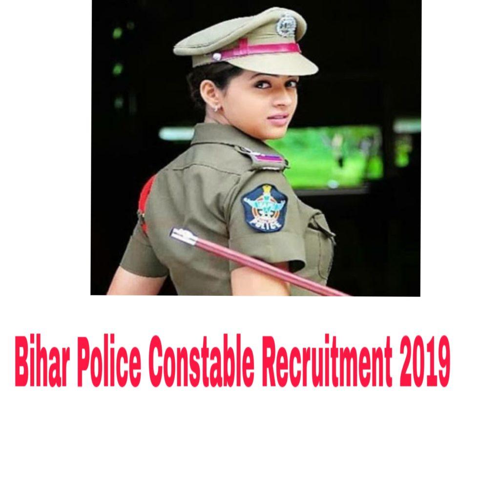 Bihar Police Constable Recruitment 2019