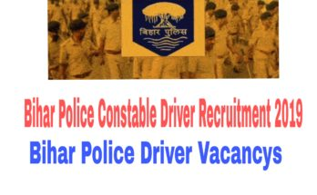 Bihar Police Constable Driver Recruitment 2019